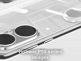 Huawei P50 Serie, Bilder enthüllt