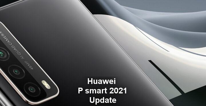 Huawei P smart 2021 neues Update, 10.1.1.166 Update veröffentlicht