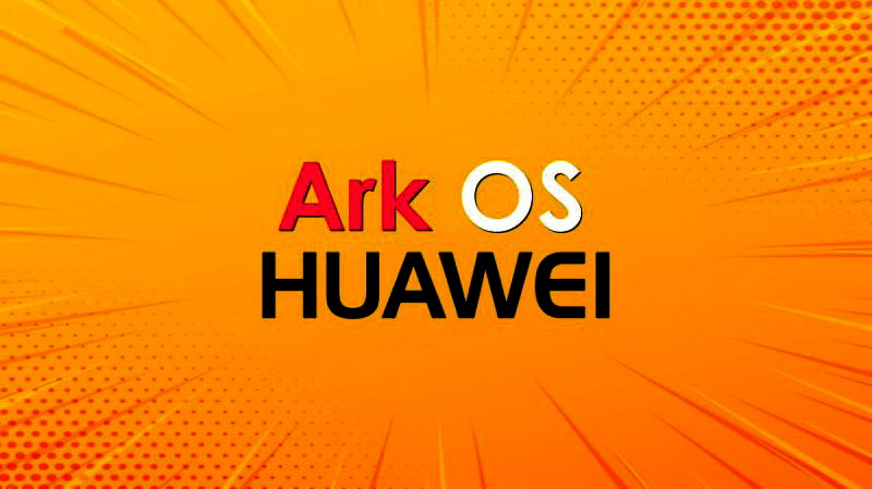 Huawei's Operating System 'Ark OS'