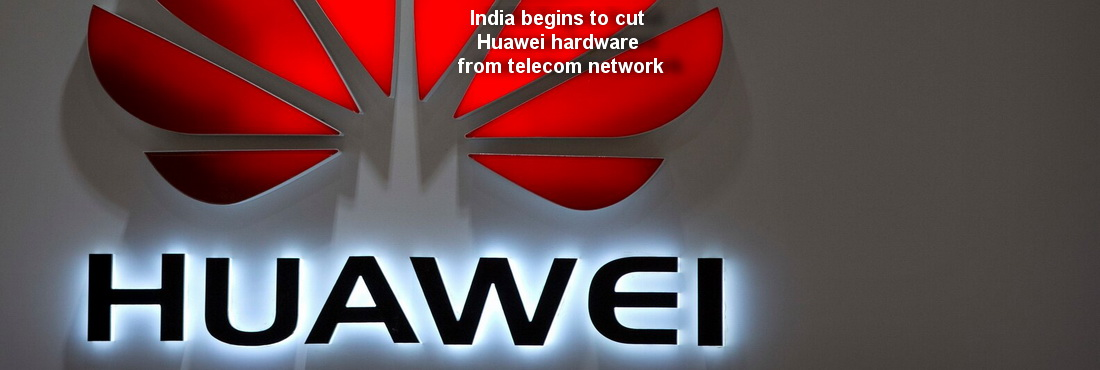 India begins to cut Huawei hardware from telecom network