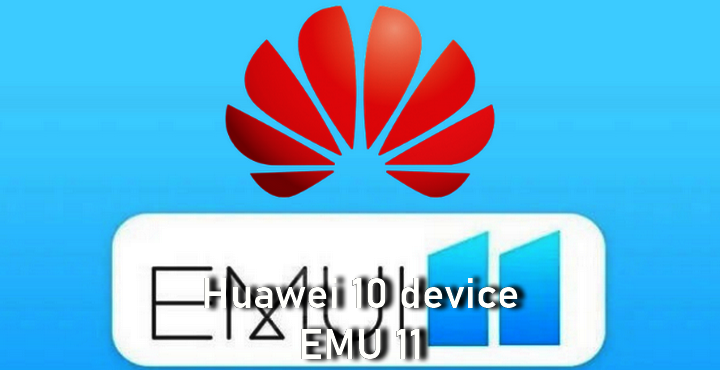 EMUI 11 will receive beta update, Huawei 10 device