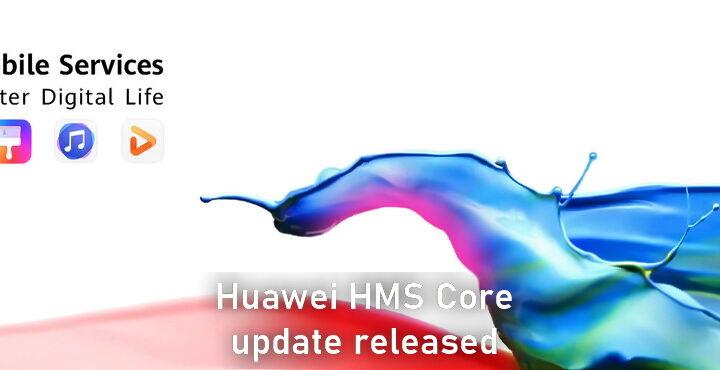 Huawei HMS Core 5.0.5.300 update released