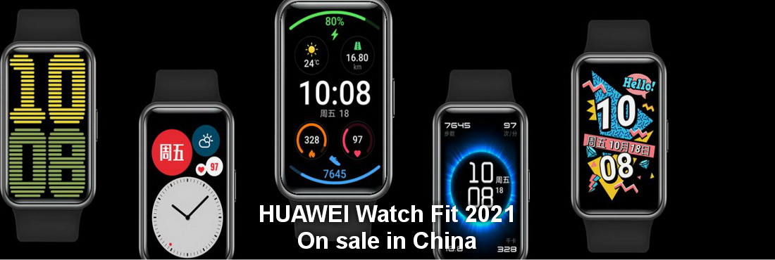 HUAWEI Watch Fit 2021, on sale in China for the new year, price and features