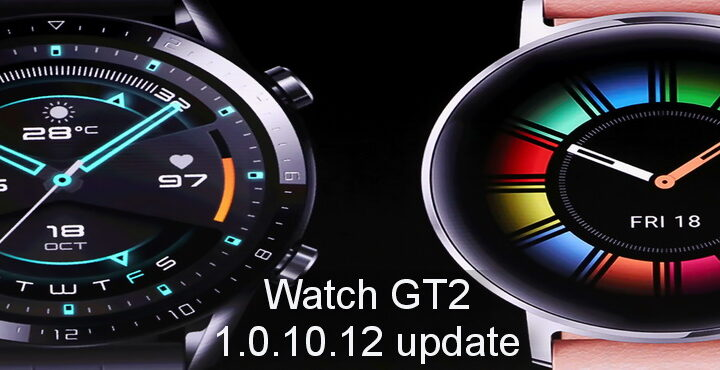 HUAWEI Watch GT2 1.0.10.12 update released