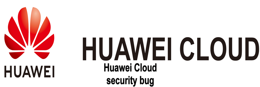 Huawei Cloud Services discovered information leak vulnerabilities