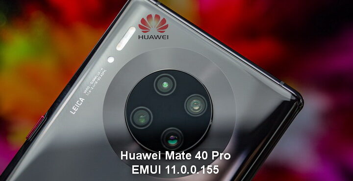 Huawei Mate 40 Pro gets EMUI 11.0.0.155 update