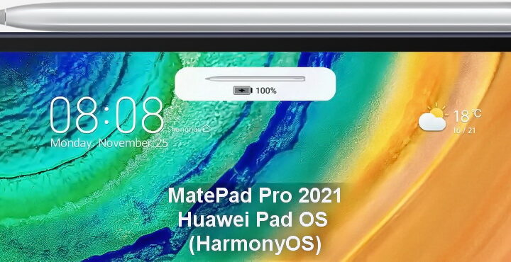 MatePad Pro will be the first tablet based on Huawei Pad OS (HarmonyOS)