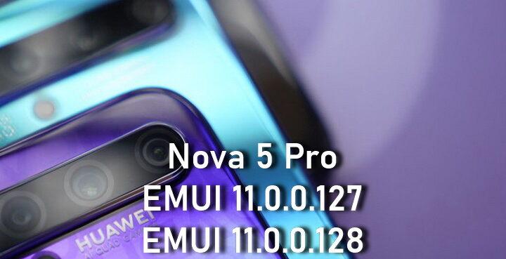 Nova 5 Pro EMUI 11.0.0.127 – EMUI 11.0.0.128 beta update