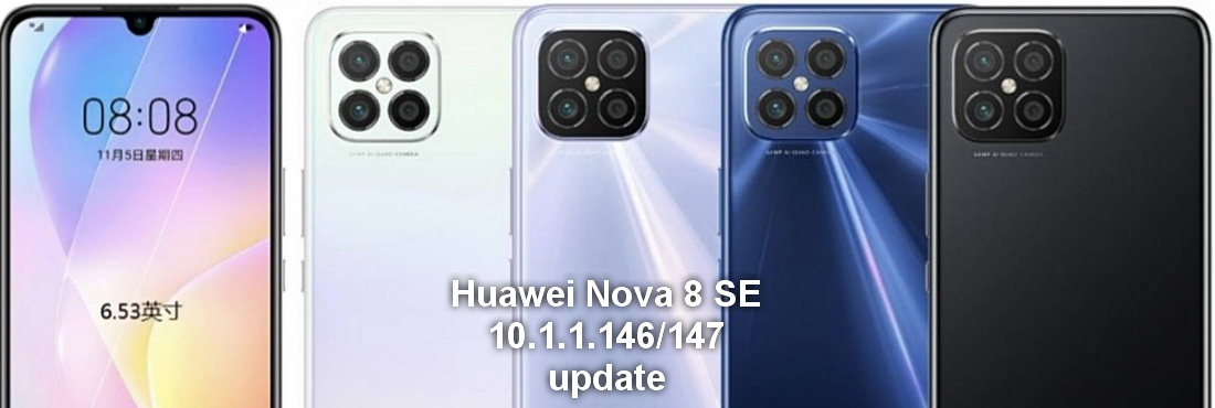 Huawei Nova 8 SE 10.1.1.146/147 November update