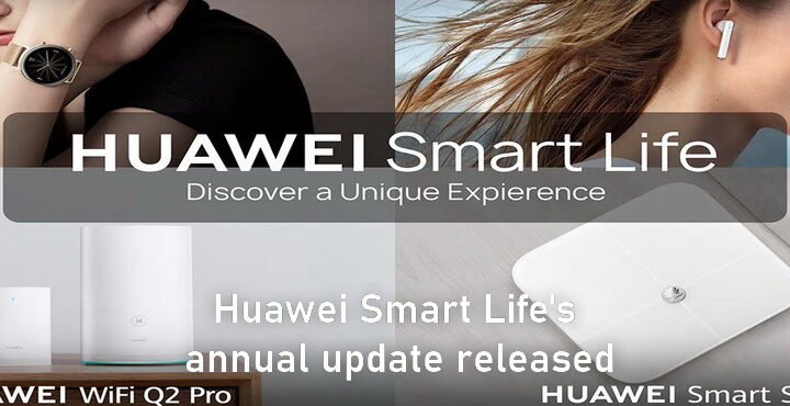 Huawei Smart Life's annual update released, WeChat binding function added