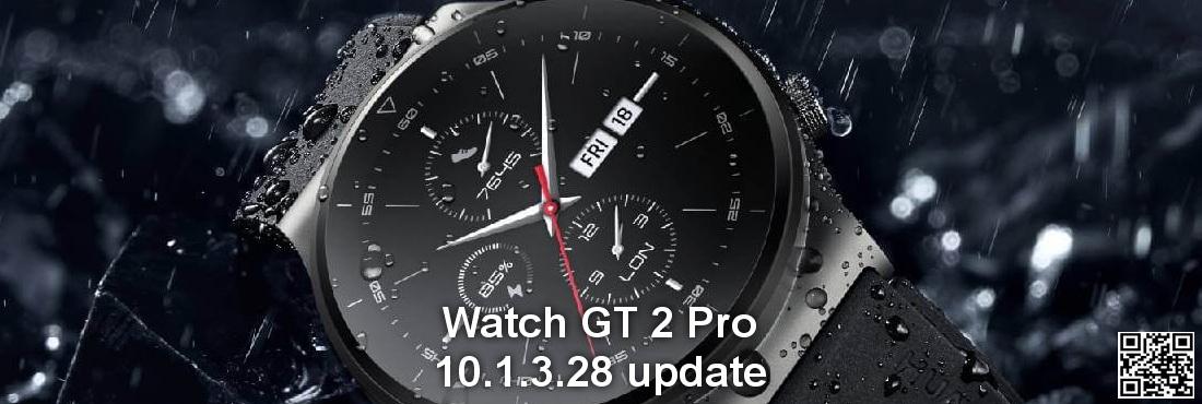 Huawei Watch GT 2 Pro 10.1.3.28 update released