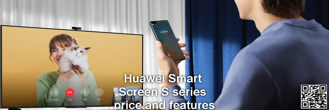 """Huawei launched the Smart Screen S series and smart home system S 55 """", S 65"""", S 75 """"price and features"""