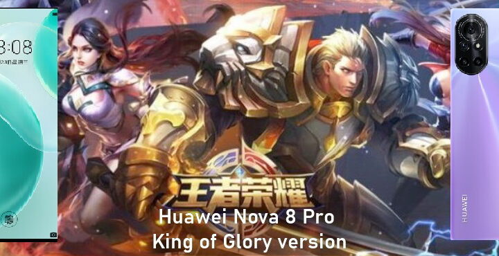 The customized King of Glory version of the Huawei Nova 8 Pro has emerged.