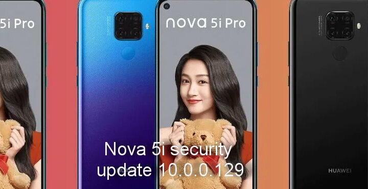 Huawei Nova 5i security update 10.0.0.129