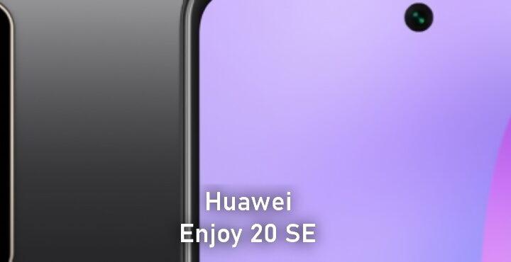 Huawei Enjoy 20 SE starts pre-sale, price $ 200 – € 164 – 1299 yuan