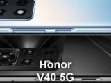 Honor leaving Huawei launches its first phone V40 5G