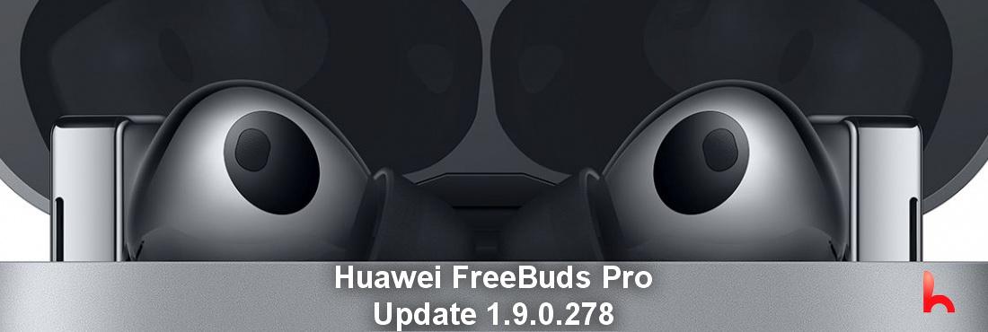 FreeBuds Pro Update, Improvement update 1.9.0.278
