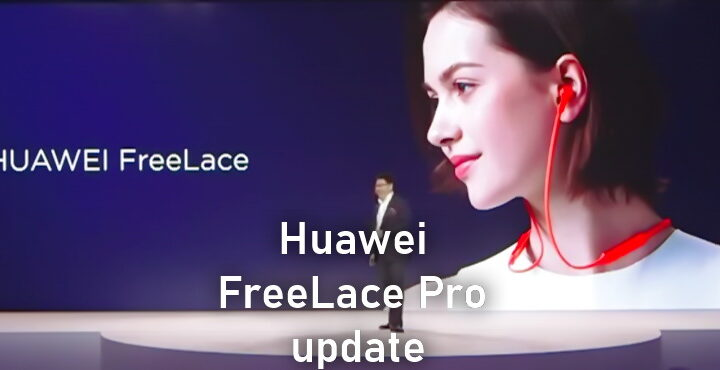 Huawei FreeLace Pro 1.0.0.148 version update