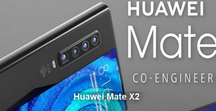 Huawei Mate X2 specs leaked, Mate X2 may launch soon