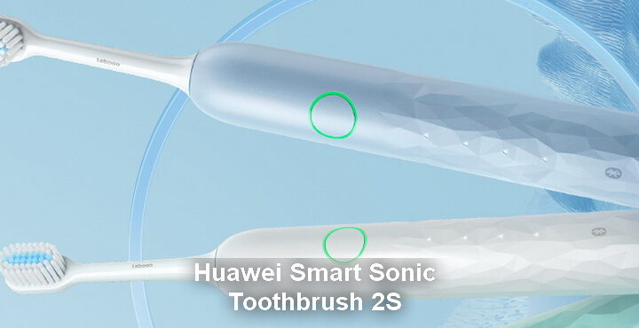 Huawei Smart Sonic Toothbrush 2S pre-sale started, price and features