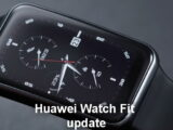 Huawei Watch Fit, Update released January 2021