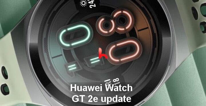 Huawei released Watch GT 2e update, version 1.0.6.20