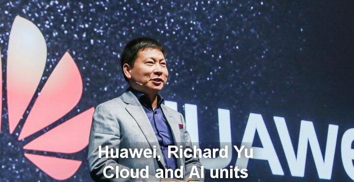 Richard Yu will head Huawei Cloud and AI units