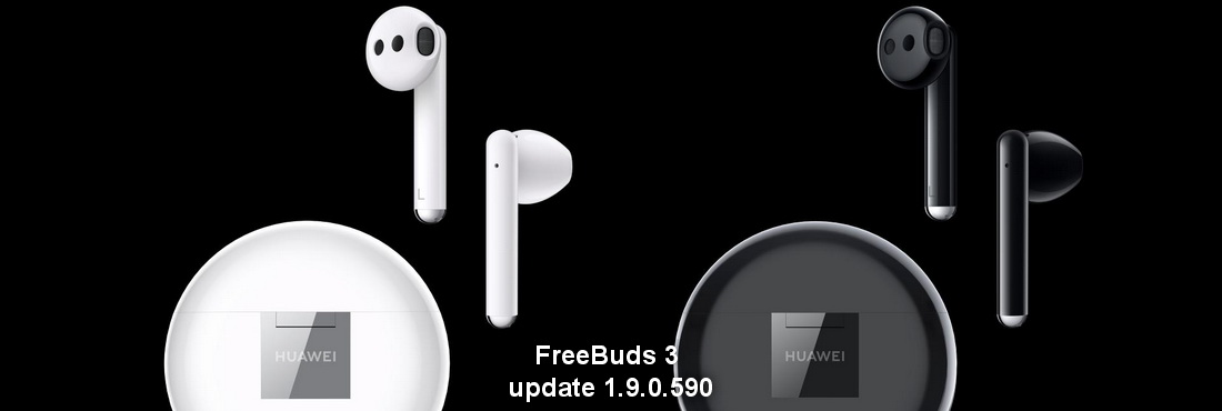 Huawei FreeBuds 3 software update 1.9.0.590