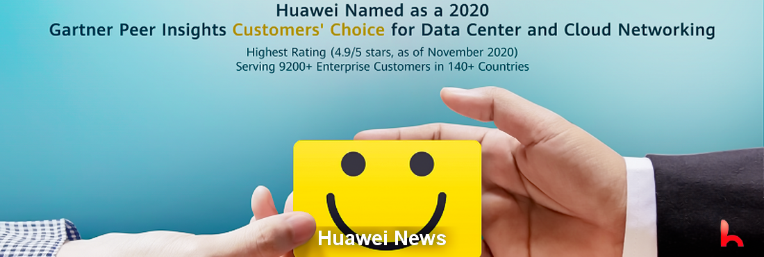 Huawei Customers' Choice for Data Center and Cloud Networking with the Highest Rating