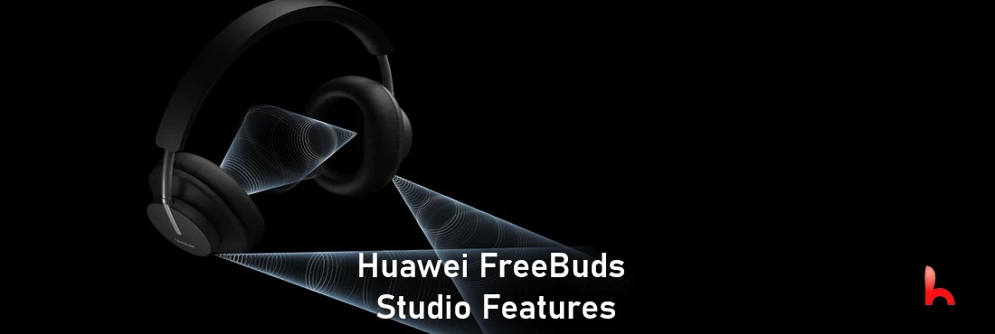 What is Huawei FreeBuds Studio Features
