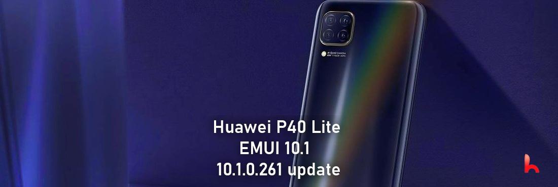 Huawei P40 Lite getting EMUI 10.1 version 10.1.0.261 update