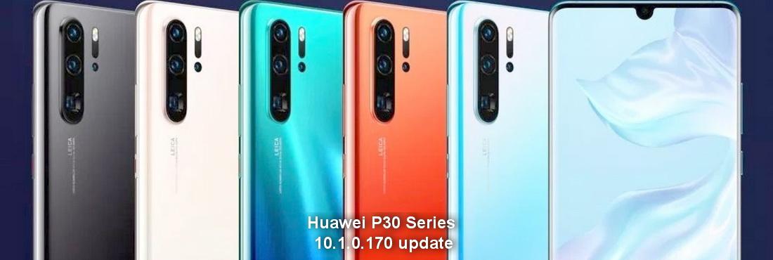 Huawei P30 Series gets 10.1.0.170 update