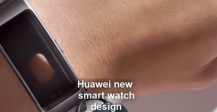 Huawei new smart watch design patent