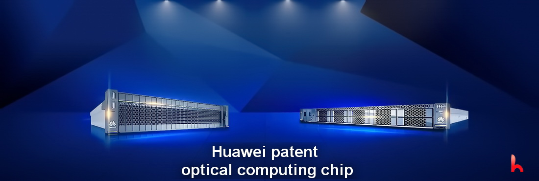 "Huawei obtained a patent for ""optical computing chip"" for artificial intelligence"