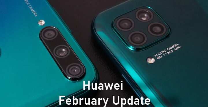 Huawei February Update list