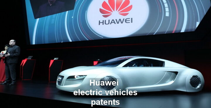 Huawei announced two patents related to electric vehicles and driving system