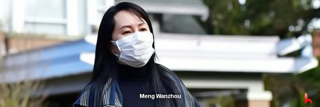 Huawei Technologies' finance manager Meng Wanzhou latest situation
