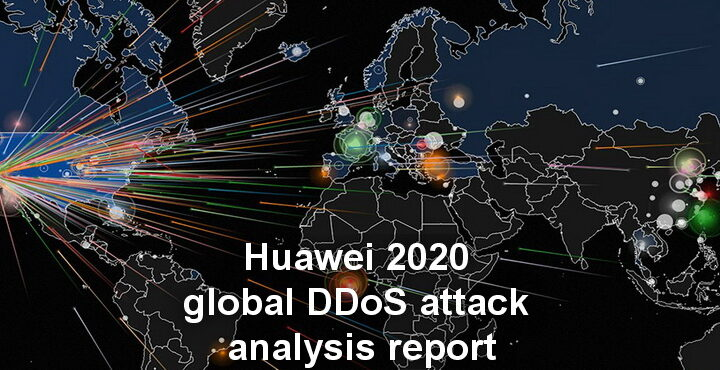 Huawei publishes 2020 global DDoS attack status and trend analysis report
