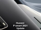 Huawei P smart 2021 new update, 10.1.1.166 update released