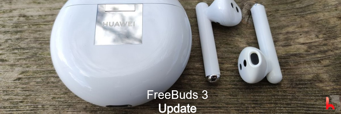 Huawei FreeBuds 3, May 2021 Update Released