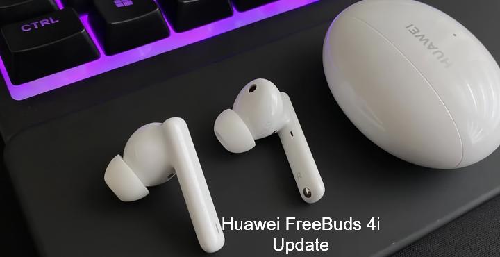 Huawei FreeBuds 4i update 1.9.0.166