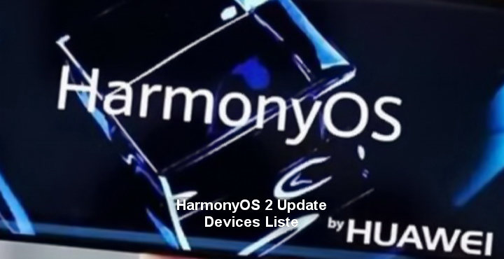 List of Phones and Devices That Will Get HarmonyOS 2 Update