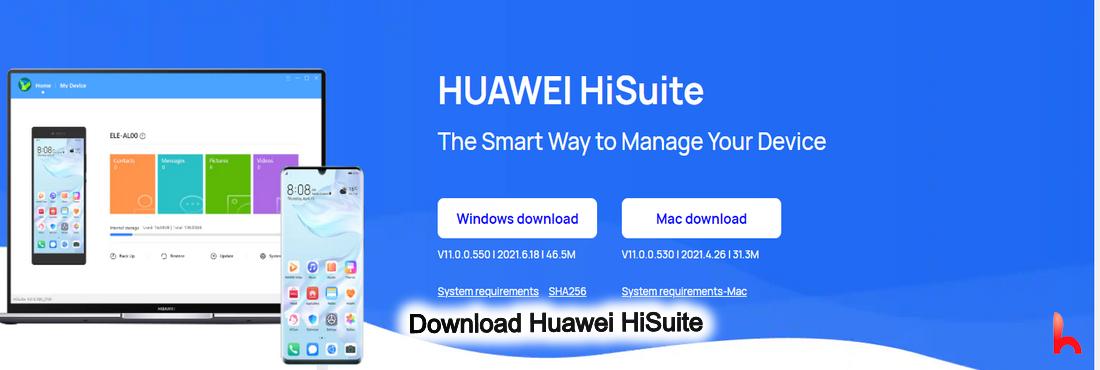 Download HiSuite 11.0.0.550, HiSuite Windows and HiSuite Mac 11.0.0.530 Download