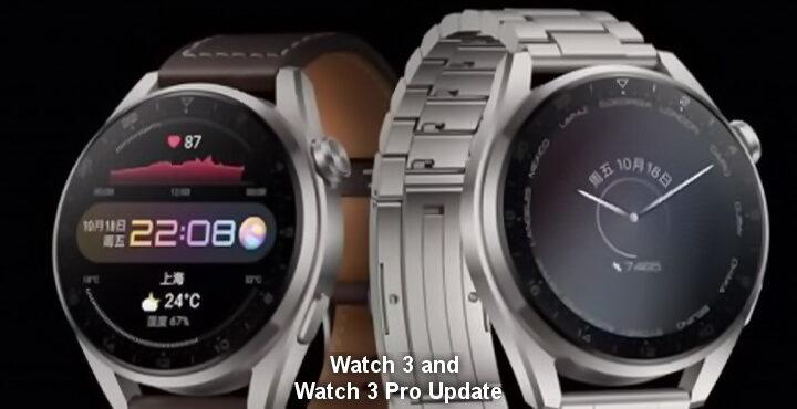 Huawei Watch 3 and Watch 3 Pro Update