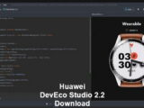HarmonyOS development tools, Huawei DevEco Studio 2.2 Beta 2 download