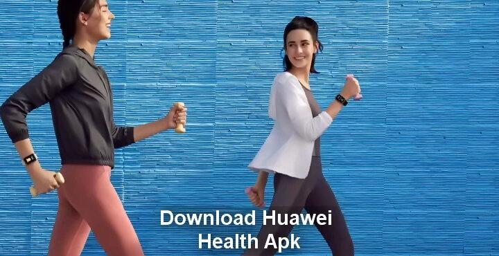 Download Huawei Health Apk, updated version 12.0.8.305