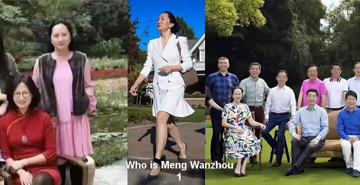 Who is Meng Wanzhou, Meng Wanzhou life story, about Meng Wanzhou – 1
