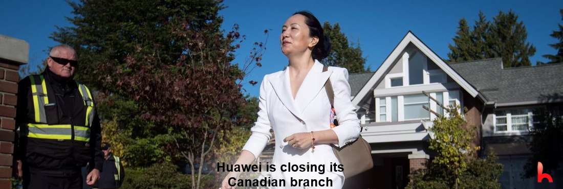 Huawei disbands its Canada branch, lays off 4,500 employees. Refuses to issue 5G patents to Canada