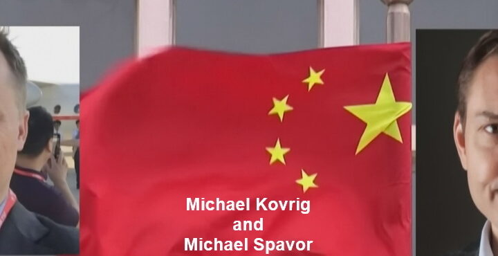 Who are Canadian Michael Kovrig and Michael Spavor, why were they arrested