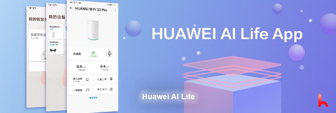 Meet Huawei AI Life for smart homes
